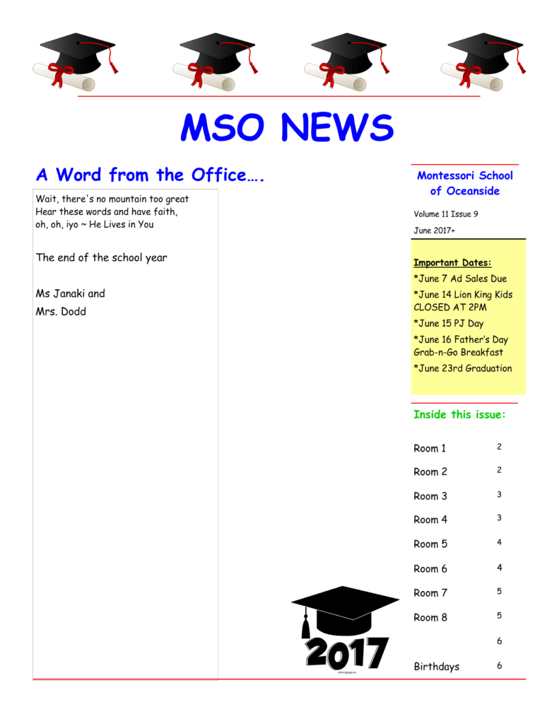 MSO June 2017 Newsletter. A Word from the Office