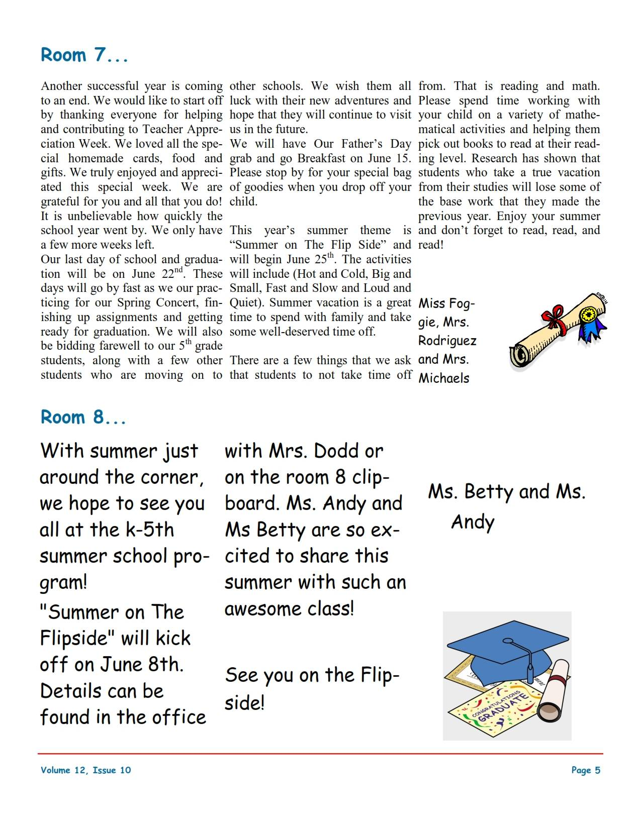 MSO June 2018 Newsletter. Room 7 and Room 8
